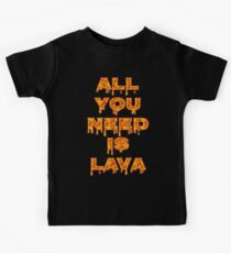 All You Need Is Lava Volcana T Shirt Kids Clothes
