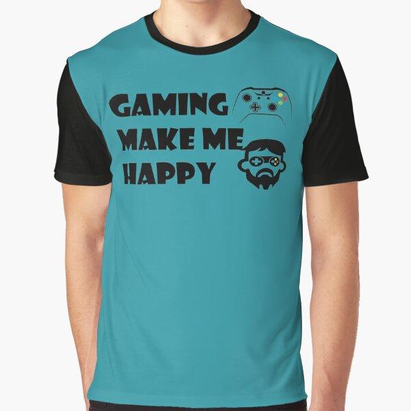 Gaming Make me happy Graphic T-Shirt