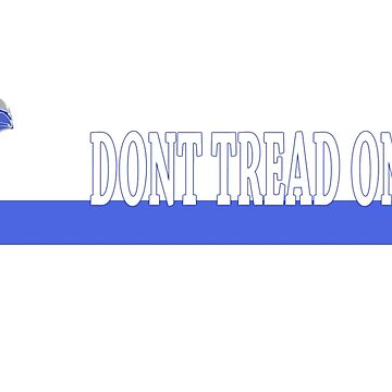 Dont tread on me by thelight