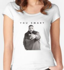 You Smart | DJ Khaled  Women's Fitted Scoop T-Shirt