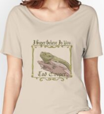 I Super Believe In You Tad Cooper Women's Relaxed Fit T-Shirt