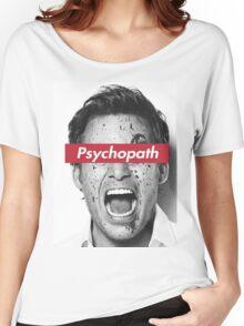 psychopath Women's Relaxed Fit T-Shirt