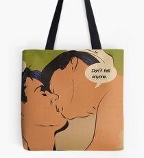 Don't Tell Anyone Tote Bag