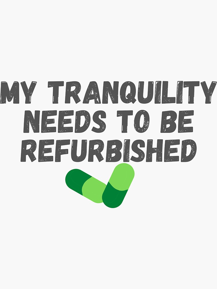 My tranquility needs to be refurbished - Alma Wheatley quote by ds-4