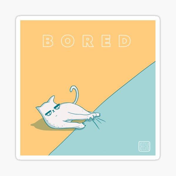 Bored-aburrido Pegatina
