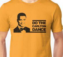 Do the Carlton Dance Unisex T-Shirt