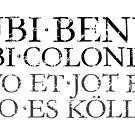 UBI BENE IBI COLONIA - Wo et jot es do es Kölle von theshirtshops