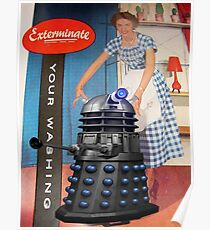 Exterminate .... your washing Poster