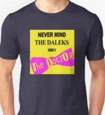 Never Mind The D*leks T-Shirt