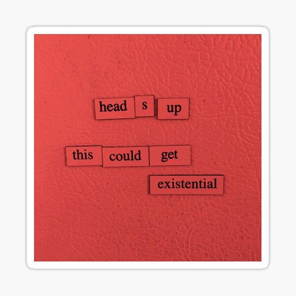 Heads Up Sticker
