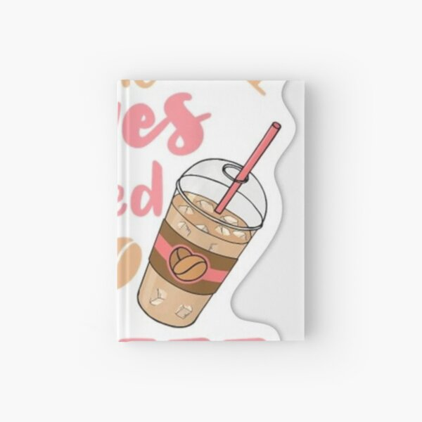 Just a girk who loves iced coffe tshirt top design  Hardcover Journal