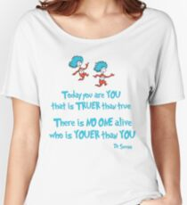 Today You Are You Women's Relaxed Fit T-Shirt