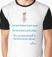 Yo have brains Graphic T-Shirt