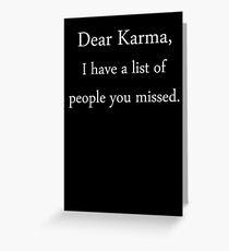 Dear Karma, Greeting Card