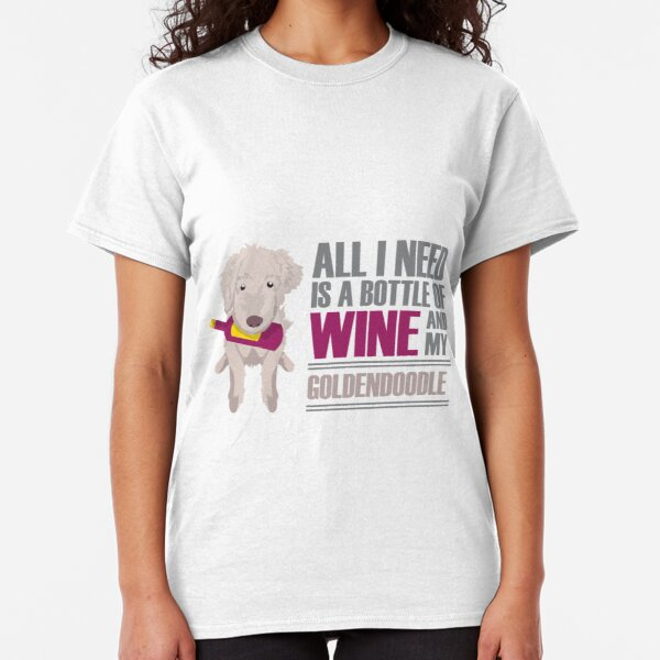 Wine and Goldendoodles Classic T-Shirt