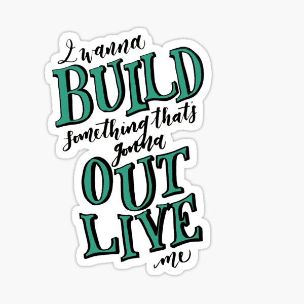 Build Something Sticker