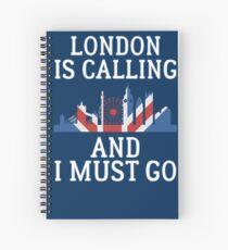 London ruft an und ich muss T-Shirt gehen Spiralblock