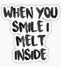 When You Smile I Melt Inside (White) Sticker