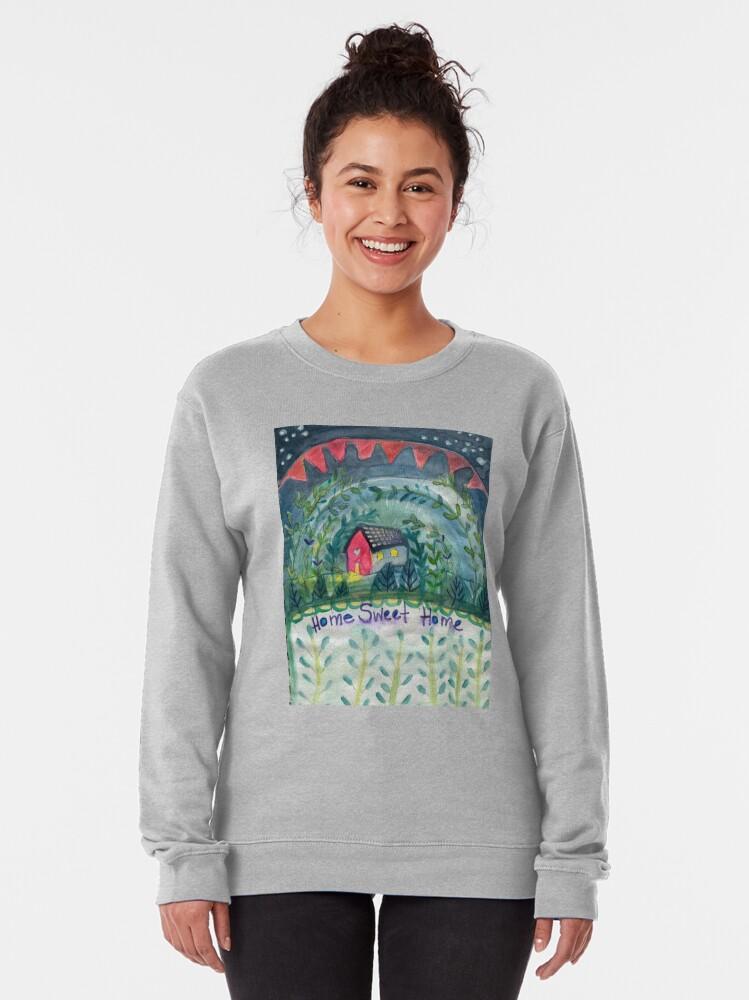 Alternate view of Home Sweet Home Pullover Sweatshirt