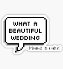 What a beautiful wedding Sticker