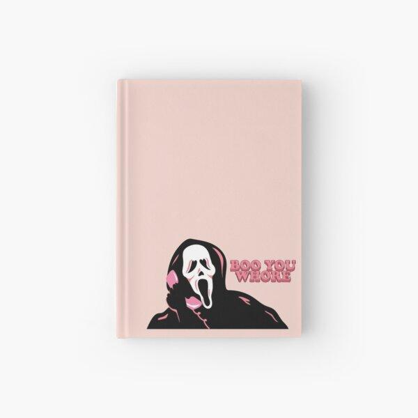 """""""BOO YOU WHORE"""" Cara fantasma Cuaderno de tapa dura"""