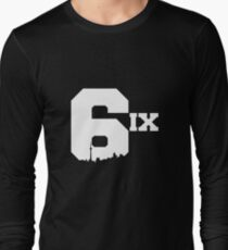The 6ix Long Sleeve T-Shirt