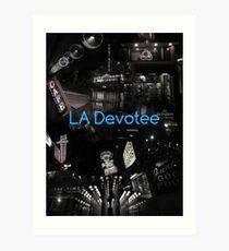 LA Devotee Art Print