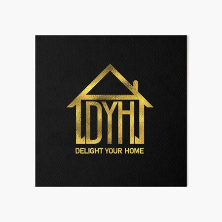 Delight your home  Art Board Print