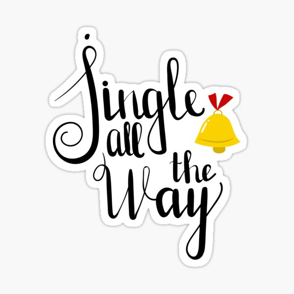 Jingle all the way! Sticker