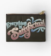 Everything Is Satisfactual Zipper Pouch