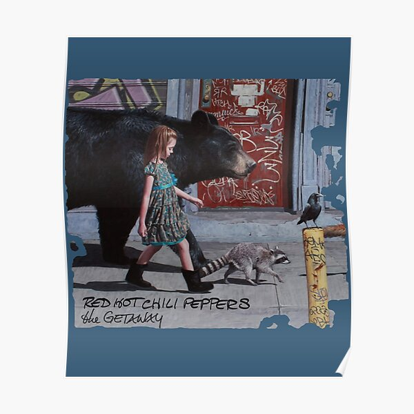 Red Hot Chili Peppers The Getaway Poster