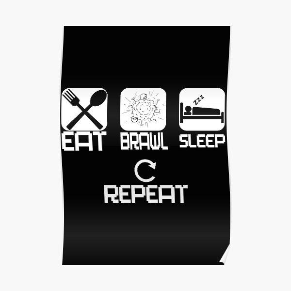 Mangez répétition de bagarre de sommeil Poster