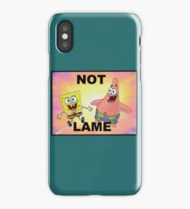 Not Lame iPhone Case/Skin