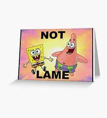 Not Lame Greeting Card