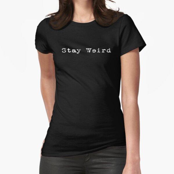 Oddball - Stay Weird - Blue T-Shirt - Quote Statement Speech Fitted T-Shirt