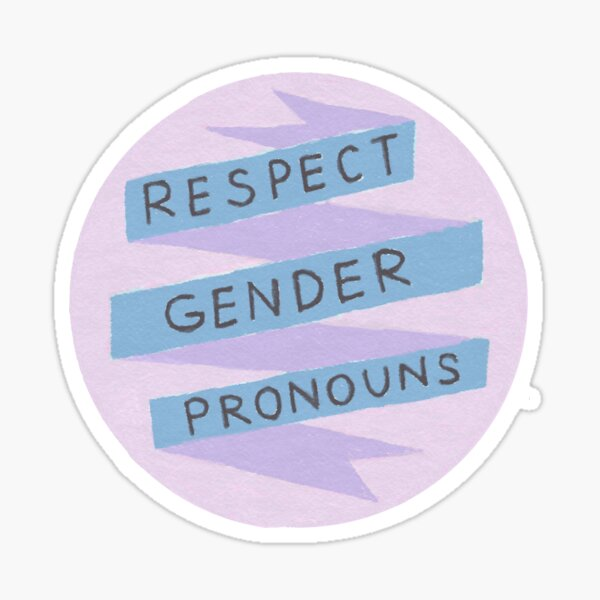 Respect Gender Pronouns Sticker