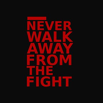 Triple 9 : Never Walk Away From The Fight by tikanesia