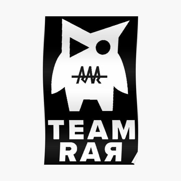 Team RAR - Team RAR Apparel For Fans Poster