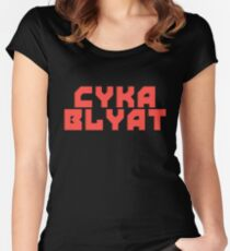 Cyka Blyat - Tee Print Women's Fitted Scoop T-Shirt