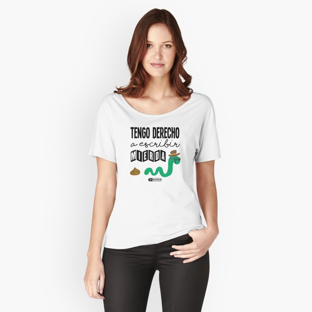 Tengo derecho a escribir mierda Camiseta ancha