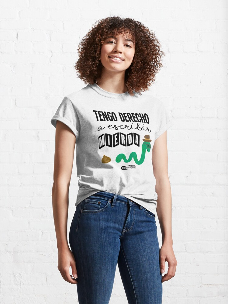 Vista alternativa de Camiseta clásica Tengo derecho a escribir mierda