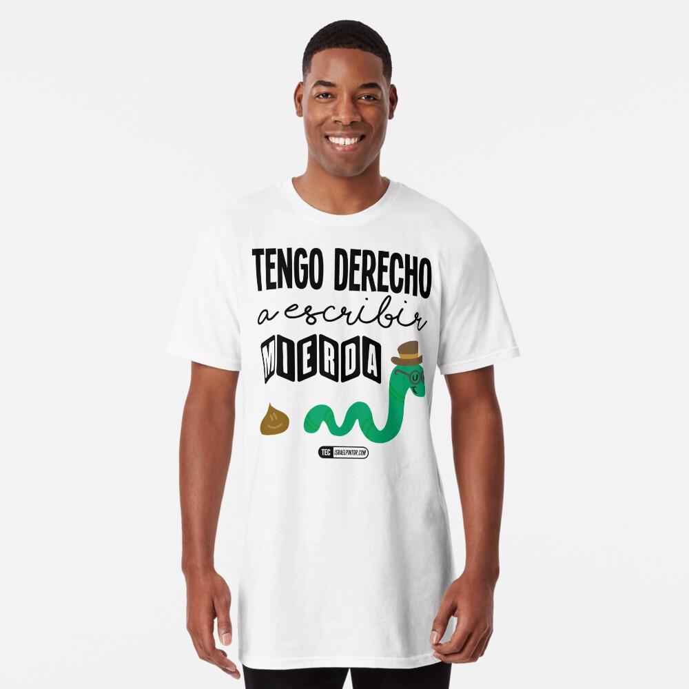 Tengo derecho a escribir mierda Camiseta larga