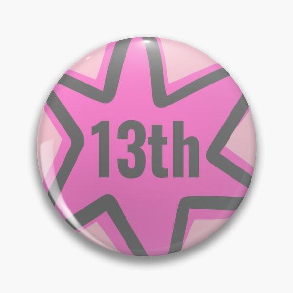 happy 13th birthday Pin