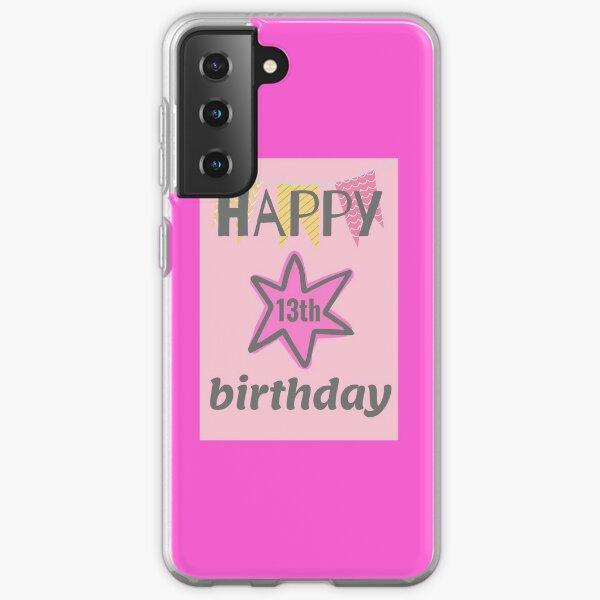 happy 13th birthday Samsung Galaxy Soft Case