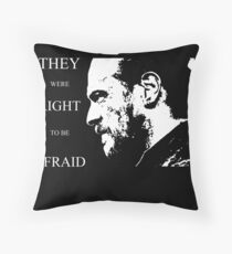 They were right to be afraid [cpt. Flint] Throw Pillow