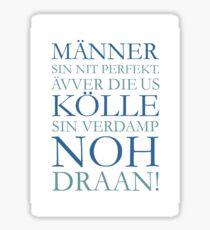 Männer us Kölle - Kölsche Sprüche aus Köln Sticker
