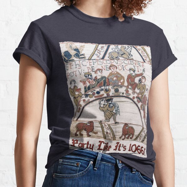 Party Like It's 1066 Song Parody Classic T-Shirt