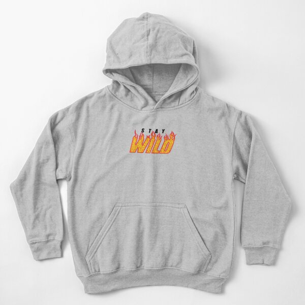 Stay Wild Fire Flame Kids Pullover Hoodie