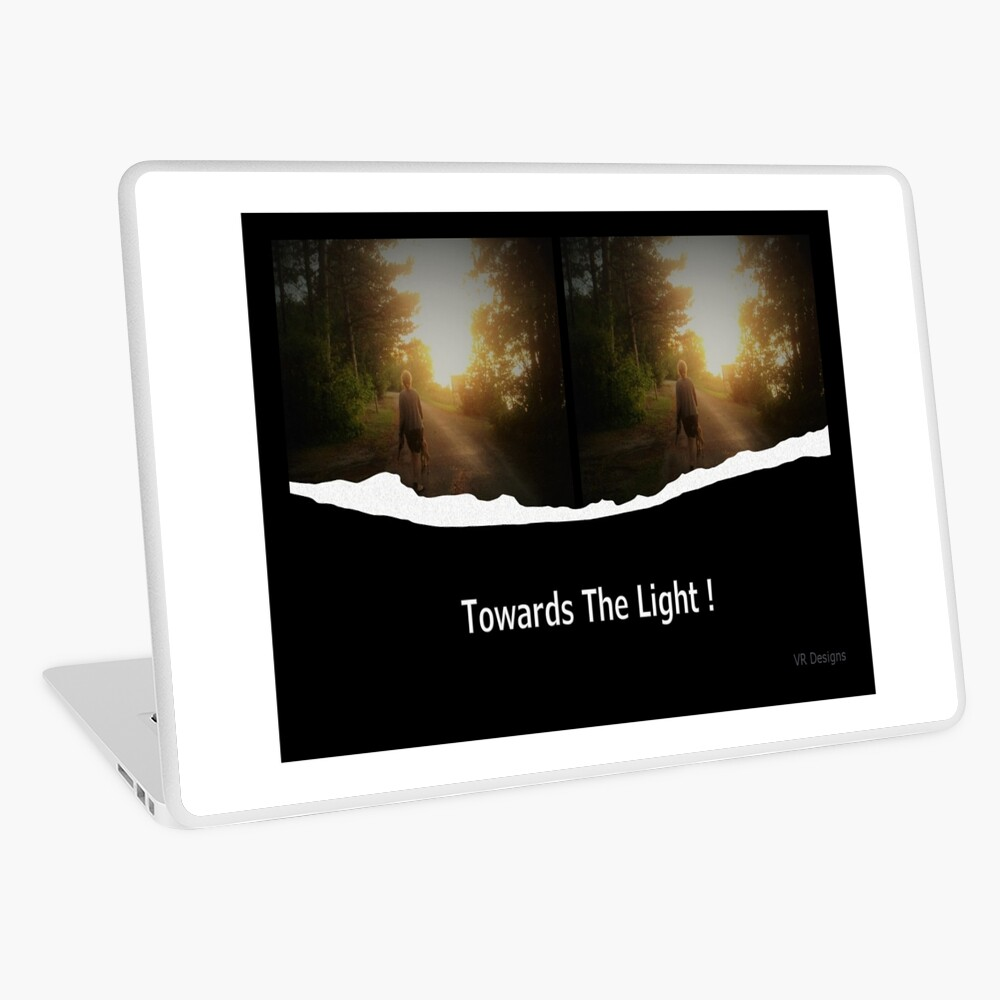 Towards The Light! in White lettering. Person walking towards the bright light Laptop Skin