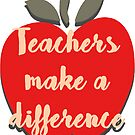 Teachers Make a Difference by Chris Carruthers